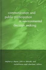 Communication and Public Participation in Environmental Decision Making PDF