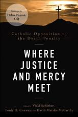 Where Justice and Mercy Meet PDF