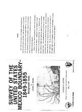 Survey of the United States Mexico Boundary  1849 1855  Background Study PDF