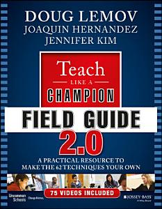 Teach Like a Champion Field Guide 2 0 Book