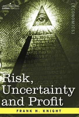 Risk  Uncertainty and Profit