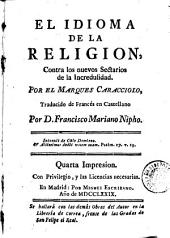 El Idioma de la religion: contra los nuevos sectarios de la incredulidad