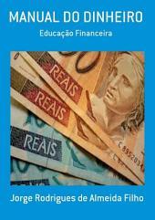 Manual Do Dinheiro