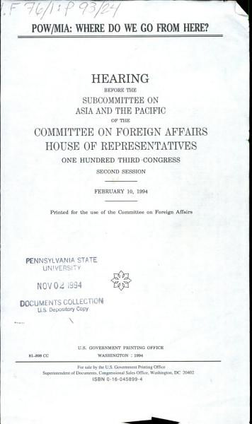 POW MIA  where Do We Go from Here   Hearing Before the Subcommittee on Asia and the Pacific of the Committee on Foreign Affairs  House of Representatives  One Hundred Third Congress  Second Session  February 10  1994 PDF