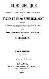 Guide biblique ou harmonie et commentaire pratique et populaire de l'Ancien et du Nouveau Testament: Volume2