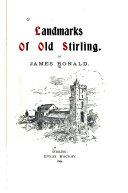 Download Landmarks of Old Stirling Book