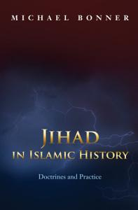 Jihad in Islamic History PDF