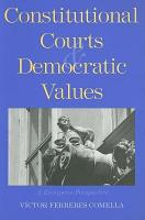 Constitutional Courts and Democratic Values PDF