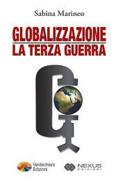 Globalizzazione la Terza Guerra