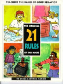 The Twenty One Rules of This House