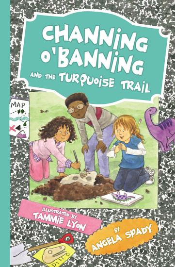 Channing O Banning and the Turquoise Trail PDF