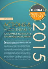 Synopsis: Global Nutrition Report 2015: Actions and accountability to advance nutrition and sustainable development