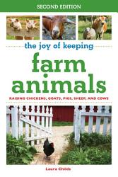 The Joy of Keeping Farm Animals PDF