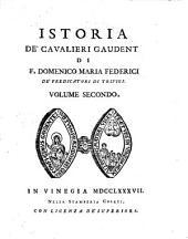 Istoria de' cavalieri Gaudenti: Volume 2
