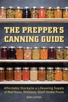 The Prepper s Canning Guide PDF