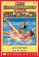 The Baby Sitters Club  55  Jessi s Gold Medal PDF