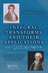 Integral Transforms and Their Applications, Third Edition: Edition 3