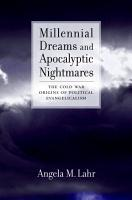 Millennial Dreams and Apocalyptic Nightmares PDF