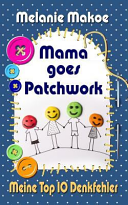 Mama Goes Patchwork PDF
