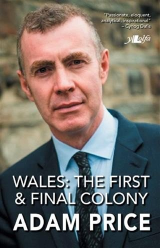 Wales The First And Final Colony
