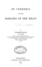 On Cerebria and Other Diseases of the Brain