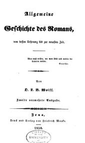 Allgemeine Geschichte des Romans: von dessen Ursprung bis zur neuesten Zeit