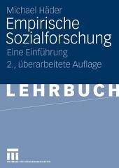 Empirische Sozialforschung: Eine Einführung, Ausgabe 2