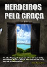 Herdeiros Pela Gra  a De Deus PDF