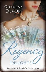 Regency Delights The Rake S Redemption An Unconventional Widow Book PDF