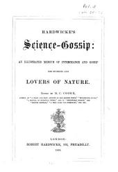 Hardwicke's Science-gossip: An Illustrated Medium of Interchange and Gossip for Students and Lovers of Nature, Volume 3
