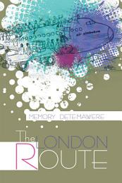 The London Route