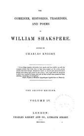 The Comedies, Histories, Tragedies, and Poems of William Shakspere: Comedies. Histories