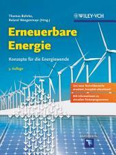 Erneuerbare Energie: Konzepte für die Energiewende, Ausgabe 3