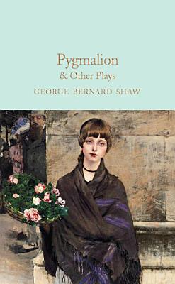 Pygmalion   Other Plays