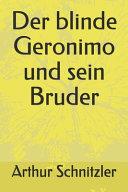 Der blinde Geronimo und sein Bruder PDF