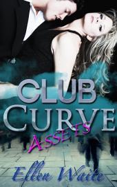 Assets: (Erotic, Billionaire, BBW Romance series) #2