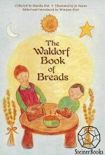 The Waldorf Book of Breads