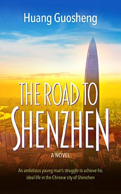 The Road to Shenzhen