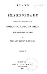 Plays of Shakespeare Selected and Prepared for Use in Schools, Clubs, Classes, and Families: Tempest. Winter's tale. Henry V. Richard III. King Lear. Macbeth. Antony and Cleopatra