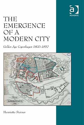 The Emergence of a Modern City