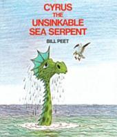 Cyrus the Unsinkable Sea Serpent PDF