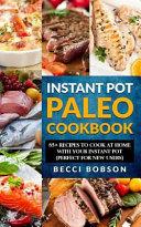 Instant Pot Paleo Cookbook Book