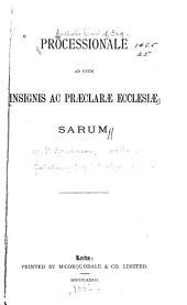 Processionale ad usum insignis ac praeclarae ecclesiae Sarum