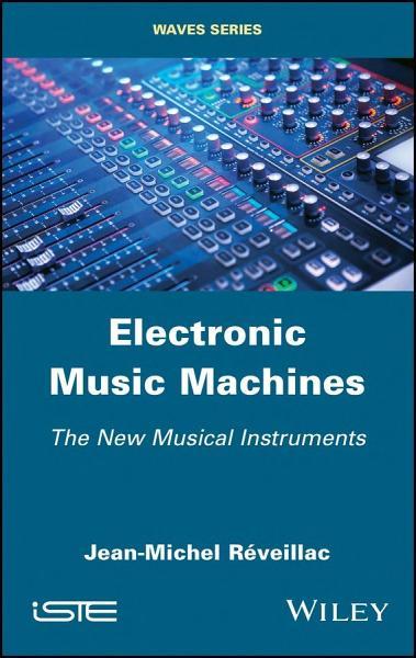 Electronic Music Machines Pdf Book