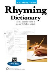 Mini Music Guides: Rhyming Dictionary: All the Essential Words in an Easy-to-Follow Format!
