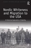 Nordic Whiteness and Migration to the USA PDF