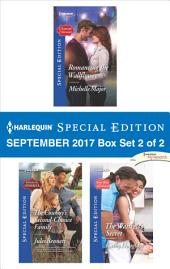 Harlequin Special Edtion September 2017 Box Set 2 of 2: Romancing the Wallflower\The Cowboy's Second-Chance Family\The Waitress's Secret