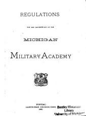 Regulations for the Government of the Michigan Military Academy