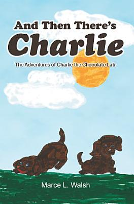 And Then There S Charlie