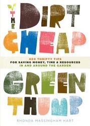 The Dirt Cheap Green Thumb Book PDF